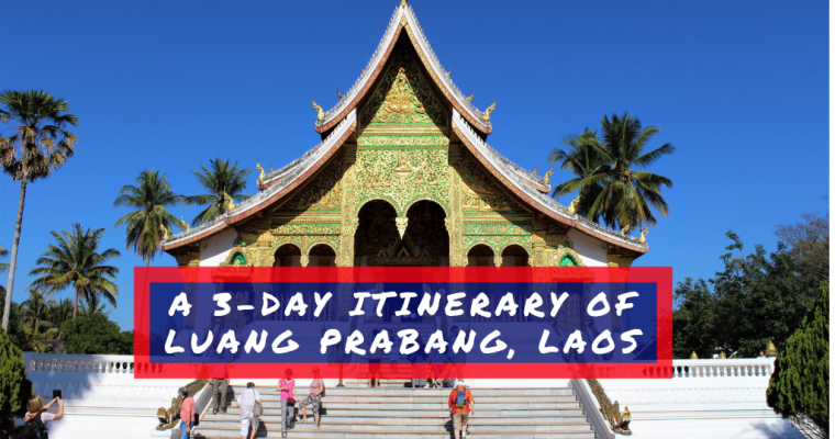 A 3-Day Itinerary Of Luang Prabang, Laos
