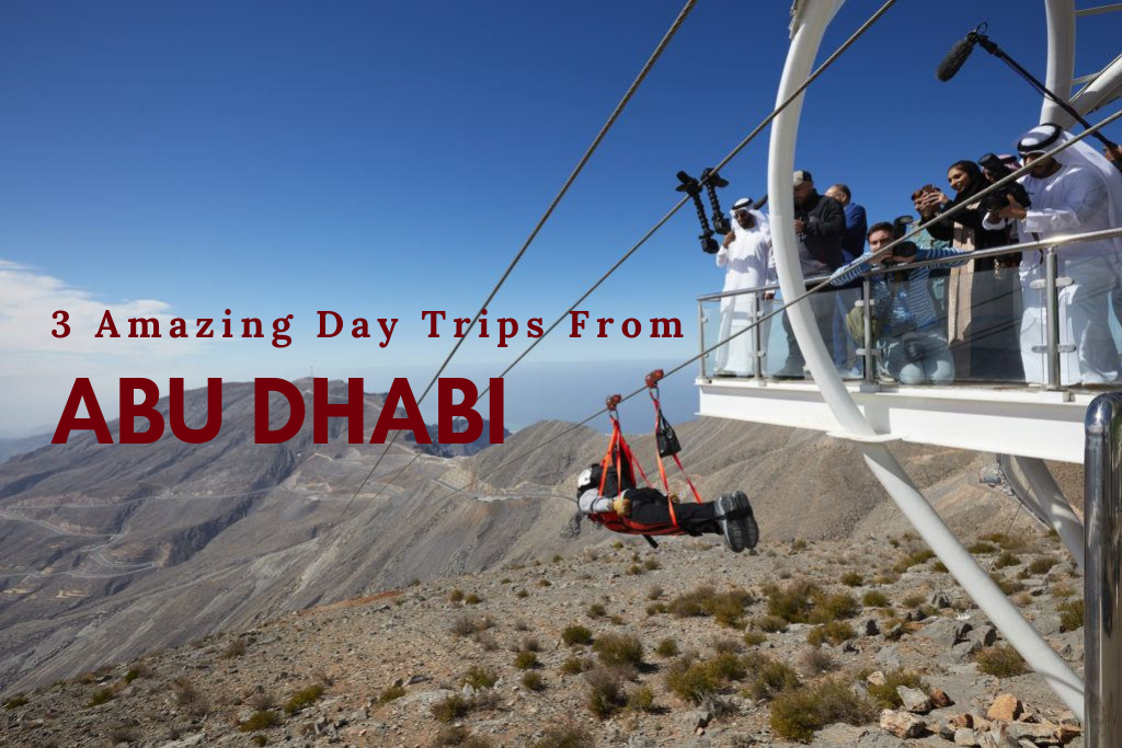 3 Amazing Day Trips From Abu Dhabi